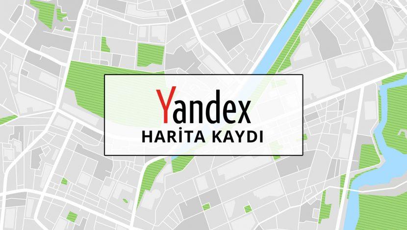 yandex-harita-kaydi